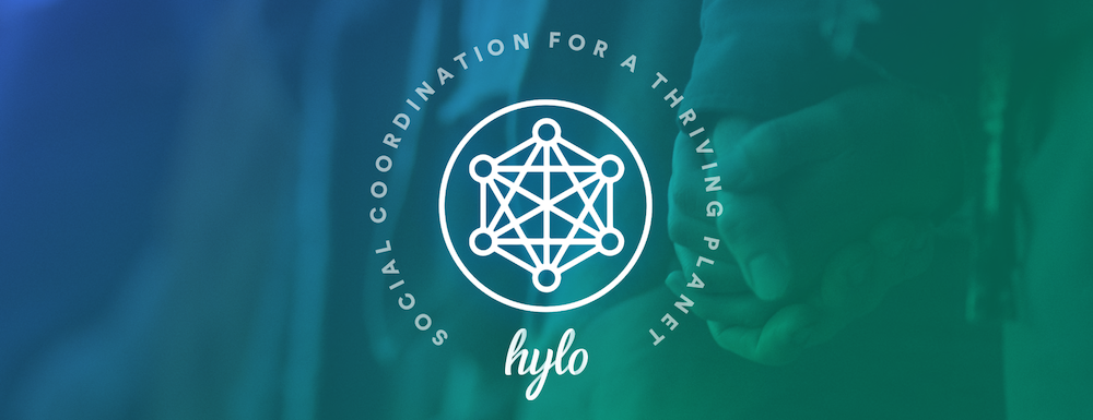 Hylo — Social Coordination for a Thriving Planet
